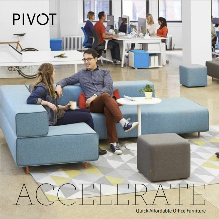 Accelerate: Quick Affordable Office Furniture | Pivot Interiors, Inc.