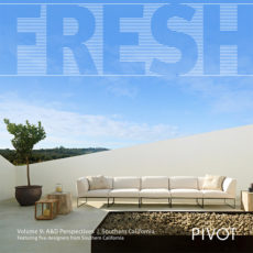 FRESH: Vol 9 A&D Perspectives | Southern California